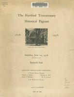 Hartford Tercentenary historical pageant, 1636-1936