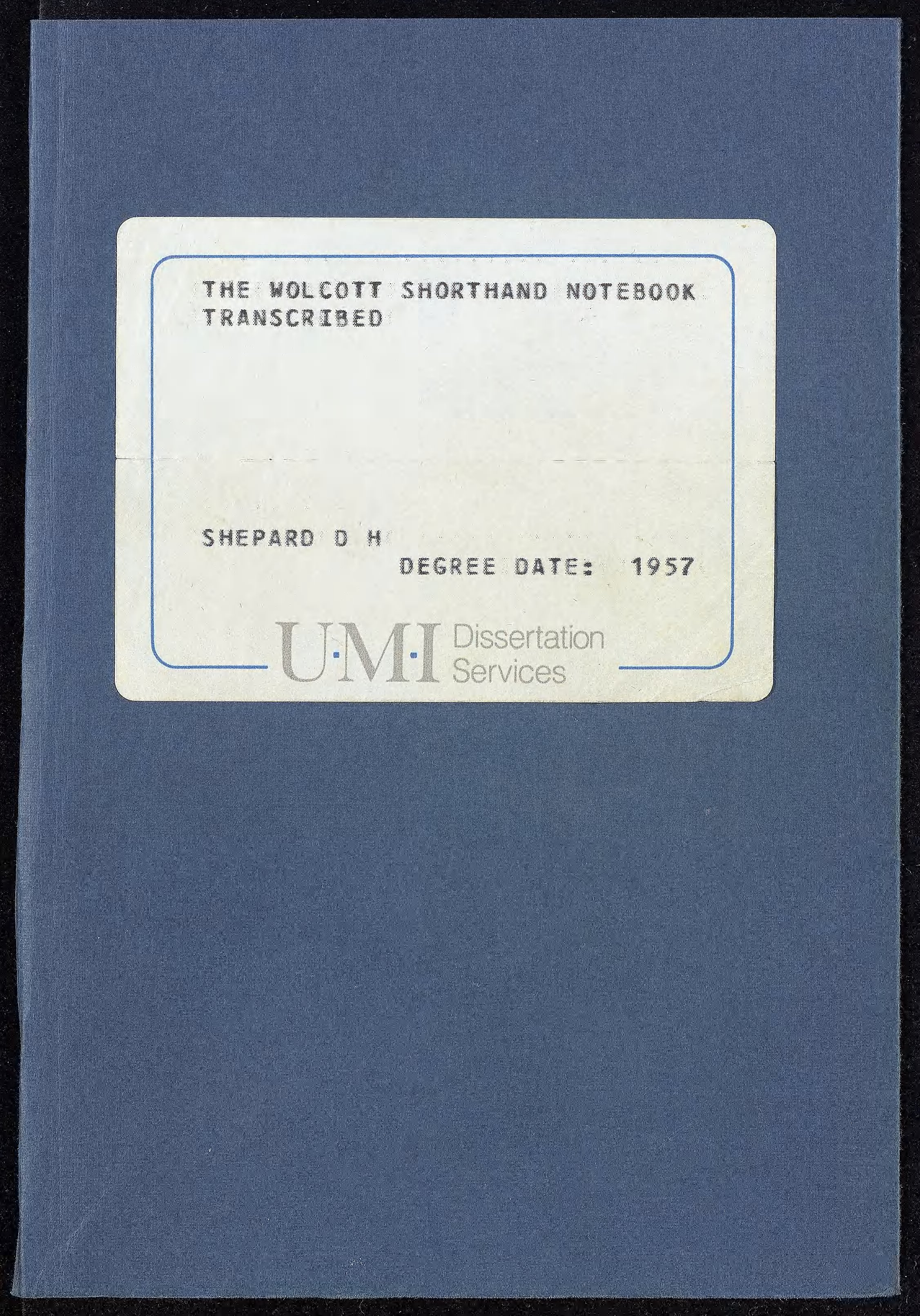 Wolcott Shorthand Notebook Transcribed