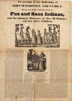 Account of the sufferings of John McWhitney, and family, during six months captivity among the Fox and Sacs Indians, and the inhuman massacre of Mrs. McWhitney, and her three children