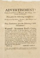 Advertisement! To the several printers in Hartford, New-Haven, New-London and Norwich . . .
