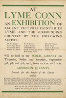 At Lyme Conn. : an exhibition of recent pictures painted in Lyme and the surrounding country by the following artists ..