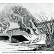Burning of the old toll bridge at Hartford, May 17, 1895
