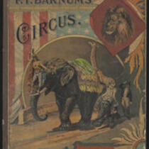 Book: P.T. Barnum's Circus text and illustrations arranged for little people (owned by the Bridgeport History Center)